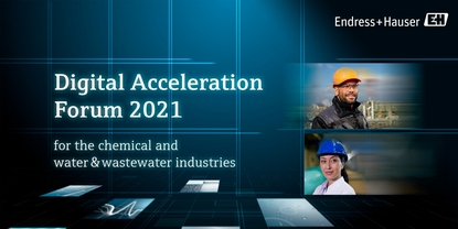 Endress+Hauser Digital Acceleration Forum 2021 - 26 & 27 January